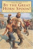 By the Great Horn Spoon