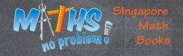 Maths No Problem - Singapore Math Books