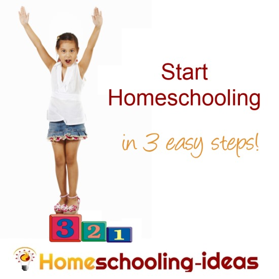 Start Homeschooling - 3 easy steps to get you started