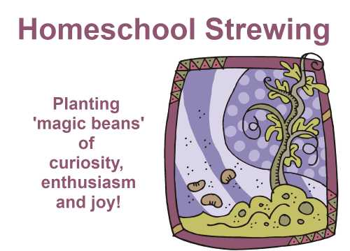 Homeschool strewing