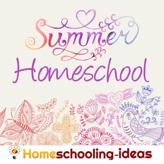 Summer Homeschool Schedules