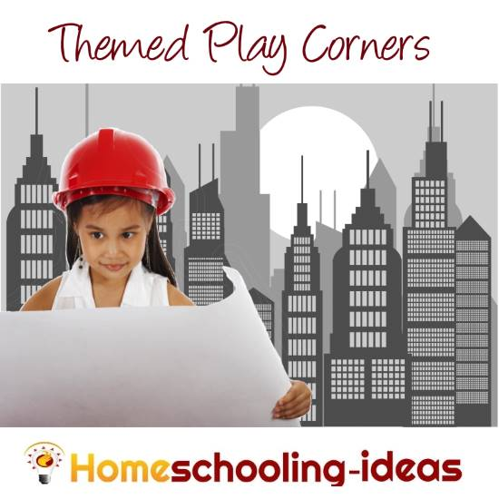 Themed play corners for homeschooling