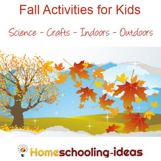 Fall Activities for Kids - Homeschool Ideas