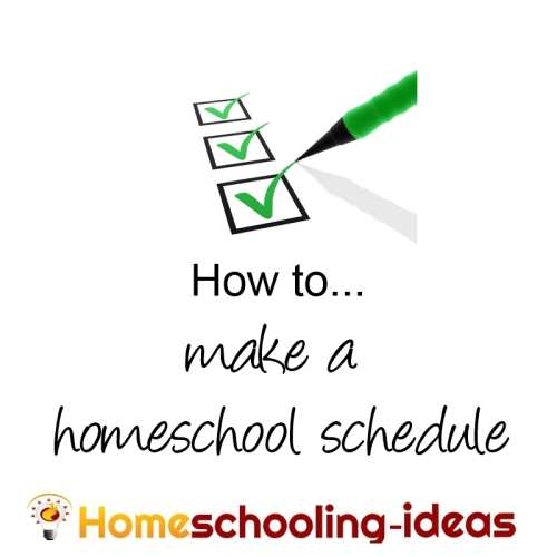 Make a Home School Schedule - Great Homeschooling Schedules