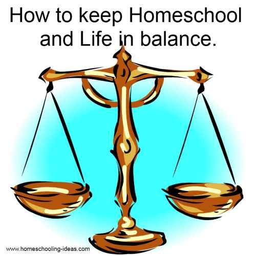 How to keep Homeschool and life in balance!