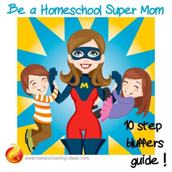 Be a homeschool super mom
