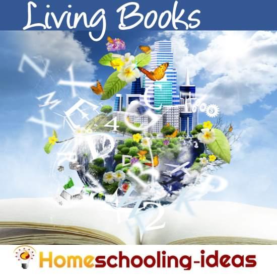 Living Book Curriculum Ideas for Homeschooling