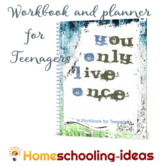 You Only Live Once Homeschool Teenager Workbook and Planner